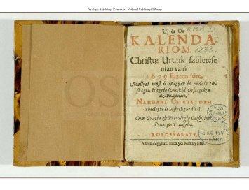Uj és Ov Kalendariom. Christus Urunk születése után való 1679 ...