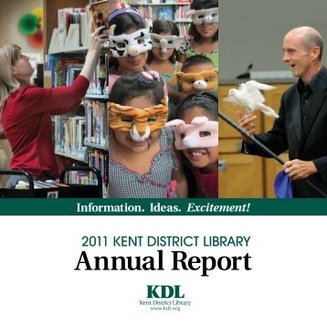2011 Annual Report - Kent District Library