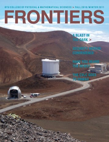 Fall 2010 Issue - College of Physical and Mathematical Sciences