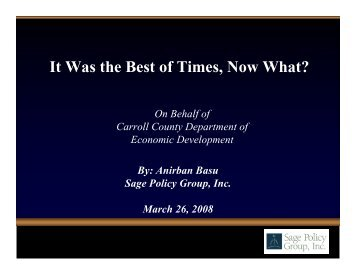 2008 Economic Outlook Presentation - Carroll County Department of ...