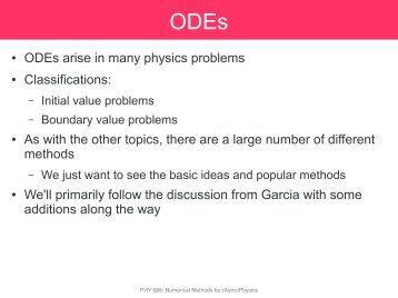 ODEs arise in many physics problems Classifications: As with the ...