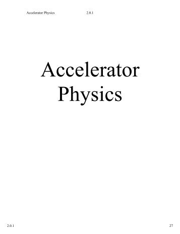 2. Accelerator physics - University of Illinois High Energy Physics ...