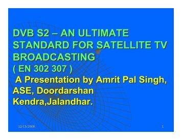 DVB S2 – AN ULTIMATE STANDARD FOR SATELLITE TV ...