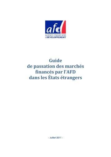 Guide de passation des marchés financés par l'AFD dans les Etats ...
