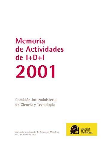 Memoria de Actividades de I+D+I. 2001 - Ministerio de Economía y ...