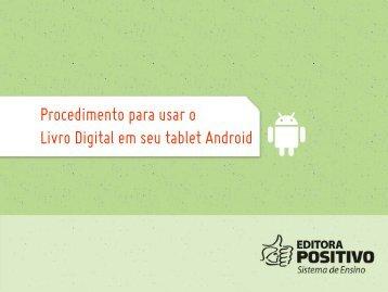 Procedimento para usar o Livro Digital em seu tablet Android