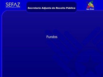 Comportamento da Arrecadação aos Fundos Estaduais - Sefaz