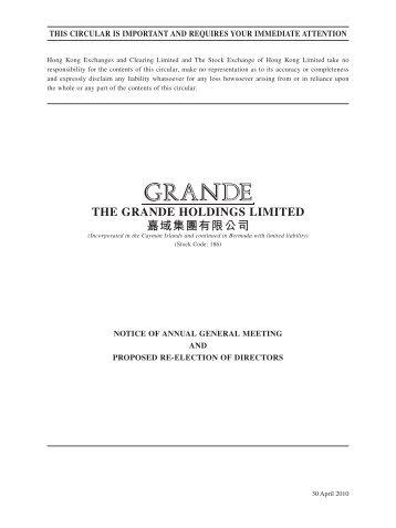 THE GRANDE HOLDINGS LIMITED 嘉域集團有限公司