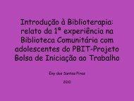 Introdução à Biblioterapia: relato da 1ª experiência na ... - Uerj