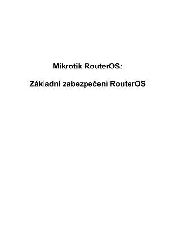 Mikrotik RouterOS: Základní zabezpečení RouterOS