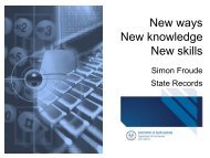 New ways New knowledge New skills - Records and Information ...