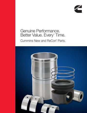 Genuine Performance. Better Value. Every™ Time. - Cummins ...