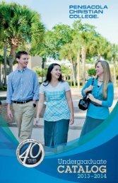 PCC Catalog 2013-2014 - Pensacola Christian College