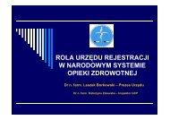 Rola Urzędu w polityce lekowej państwa i narodowym systemie ...