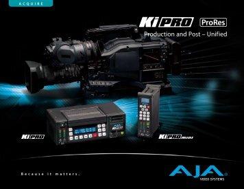 AJA Ki Pro Brochure - Full Compass