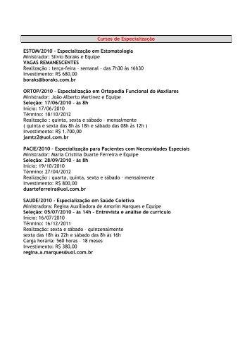Cursos de Especialização ESTOM/2010 – Especialização ... - APCD