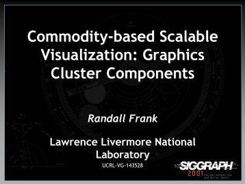 Commodity-based Scalable Visualization - Computation - Lawrence ...