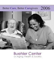 Annual Report 2006 - Buehler Center on Aging, Health & Society