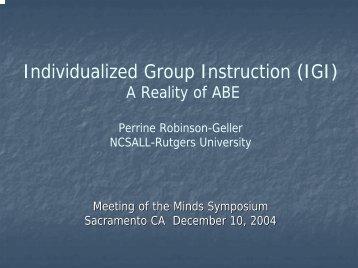 Individualized Group Instruction (IGI) - CALPRO