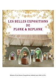 LES BELLES EXPOSITIONS DE PLONK & REPLONK
