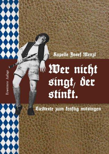 "Textheft ""Wer nicht singt, der stinkt!"" - Kapelle Josef Menzl"