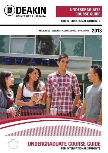 undergraduate course guide 2013 |melbourne - Deakin University