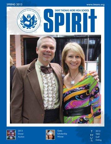 Spring 2013 Spirit magazine - Thomas More High School