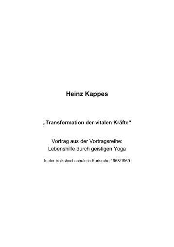 Transformation der vitalen Kräfte - Heinz Kappes