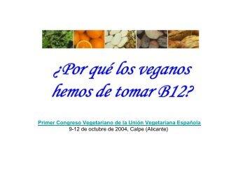 ¿Por qué los veganos hemos de tomar vitamina B-12? - Unión ...