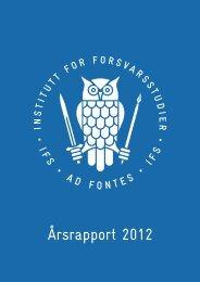 Årsrapport 2012 - Institutt for Forsvarsstudier - Forsvaret