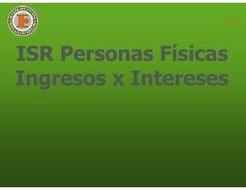 ISR Personas Físicas Ingresos x Intereses - Interejecutivos