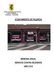 Memoria Bomberos 2012 - Ayuntamiento de Palencia