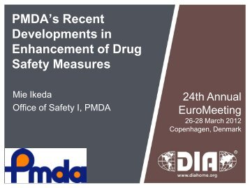 PMDA's Recent Developments in Enhancement of Drug Safety