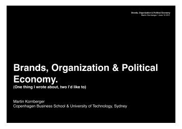 Brands, Organization & Political Economy.