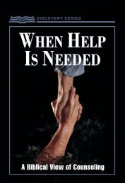 When Help Is Needed: A Biblical View Of Counseling - RBC Ministries