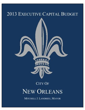 2013 Proposed Capital Budget - City of New Orleans