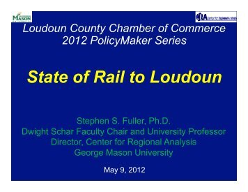State of Rail to Loudoun - Center for Regional Analysis - George ...