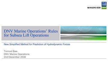 DNV Marine Operations' Rules for Subsea Lift Operations