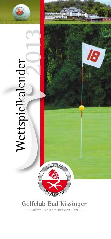 Wettspielkalender 2013 - Golfclub Bad Kissingen eV