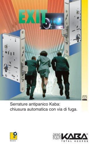 Serrature antipanico Kaba: chiusura automatica con via di fuga.