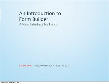 An Introduction to Form Builder - DrupalCon London