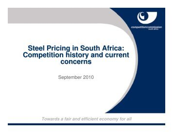 Steel Pricing in South Africa: Competition history and current concerns