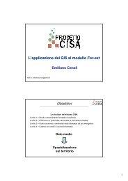 L'applicazione del GIS al modello For-est Obiettivi - Centro CISA