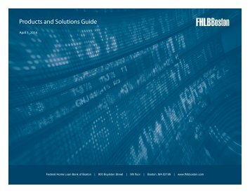 Products and Solutions Guide - Federal Home Loan Bank of Boston