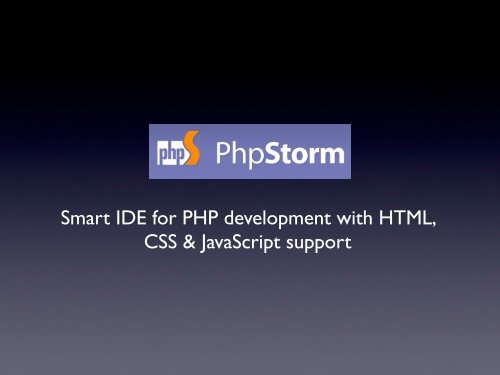 Smart Ide For Php Development With Html Css Javascript Support