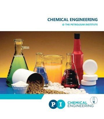 CHEMICAL ENGINEERING - The Petroleum Institute