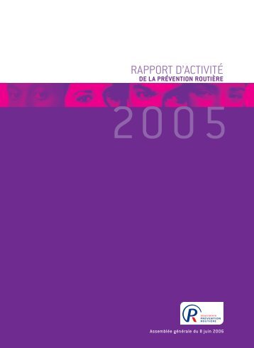 Rapport_activite_APR_2005.pdf (1,05 MB) - Association Prévention ...