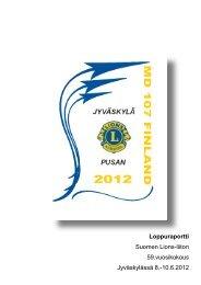 Vuosikokouksen 2012 loppuraportti pdf-tiedostona - Suomen Lions ...