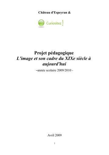 L'image et son cadre - Projets éducatifs au Chateau d'Espeyran