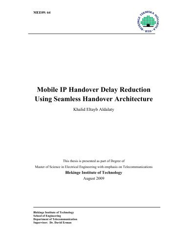 Mobile IP Handover Delay Reduction Using Seamless ... - CWI